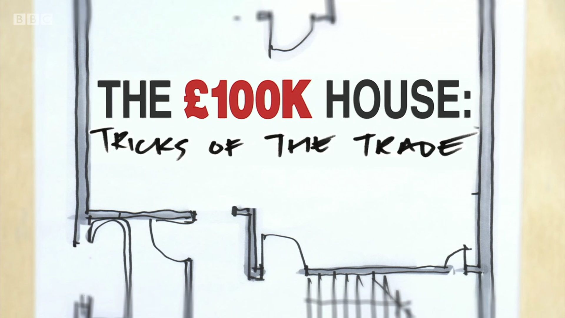The £100k House: Tricks of the Trade