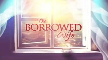 The Borrowed Wife