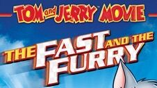 Tom and Jerry The Fast and the Furry.jpg
