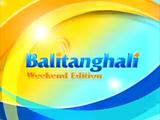 Balitanghali Weekend