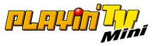 PLAYIN TV MINI 2004.jpg