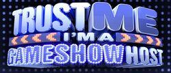 Trust Me Gameshow Host logo.jpg