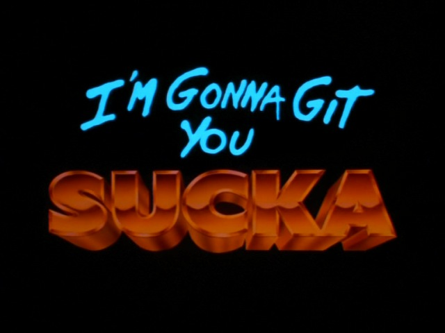 I'm Gonna Git You Sucka (film)