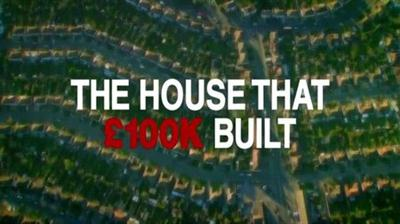 The House That £100k Built