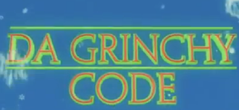 Da Grinchy Code