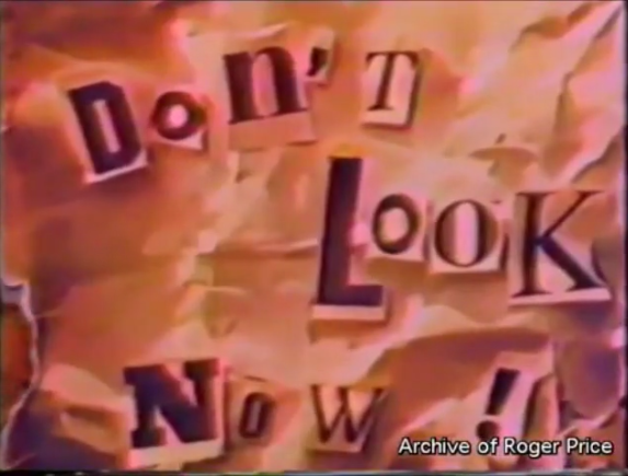 Don't Look Now!