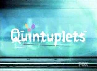 Quintuplets