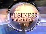 BBC-TV's BBC News' Business Breakfast Video Open From Monday Morning, April 13, 1993