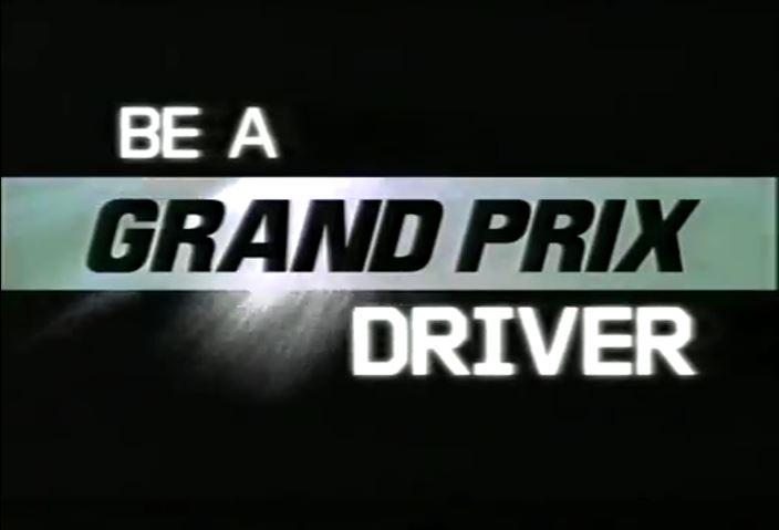 Be a Grand Prix Driver