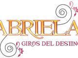 Gabriela, giros del destino