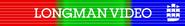 Longman Video (Front Banner)