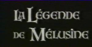 La legenne de Melusine