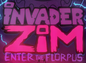 Invader Zim Enter the Florpus logo.jpeg