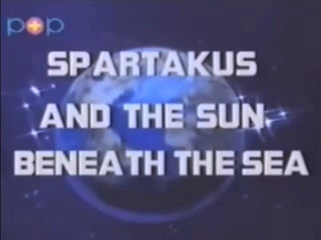 Spartakus and the Sun Beneath the Sea