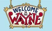 Welcome-to-the-Wayne 1.jpg
