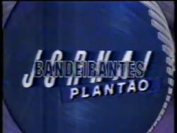 Plantão Jornal Bandeirantes 1990.png