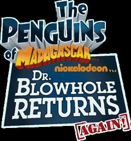 The Penguins of Madagascar: Dr. Blowhole Returns (Again!)