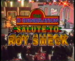 The D-Generation Salute to Roy Smeck