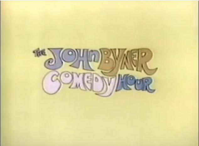 The John Byner Comedy Hour