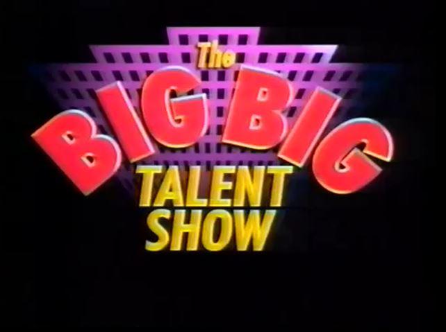 The Big Big Talent Show