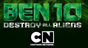 Ben 10= Destroy All Aliens .jpg