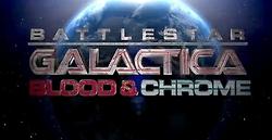 Battlestar Galatica: Blood & Chrome