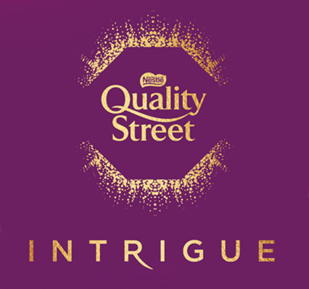 Quality Street Intrigue