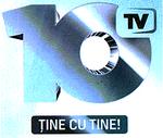 10 TV - Ține cu tine!