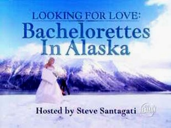 Looking for Love: Bachelorettes in Alaska
