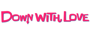 Down-with-love-movie-logo.png