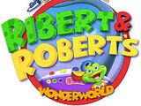 Ribert and Robert's Wonderworld
