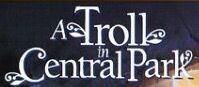 A Troll in central park logo.jpg