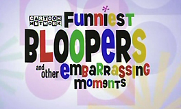 Cartoon Network's Funniest Bloopers and Other Embarassing Moments