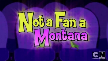 Not a Fan A Montana.png