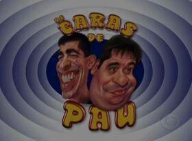 Os Caras de Pau 2006.jpg