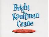 Bright-Kauffman-Crane Productions