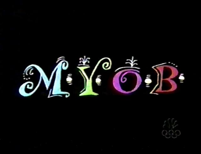 M.Y.O.B.