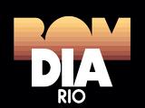 Bom Dia Rio