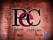 Pros E Contras TN1 promo 2003