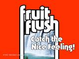 Fruit Flush