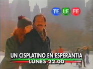 Telefe promo - Un Cisplatino En Esperantia - 1999