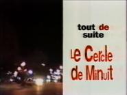 TVR2 Tout de Suite Le Cercle de Minuit 1994