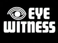 Eyewitness 1
