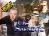 Sigma promo - Os Safados - 18-4-1992 - 1
