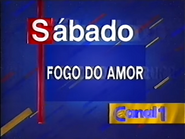 Canal 1 promo - Fogo Do Amor (1995)