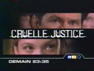 MV1 promo - Cruelle Justice - 2000