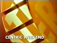 Centric promo Centric Weekend 1994