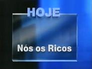 TN1 promo - Nos os Ricos - 1997