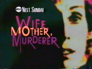 EBC promo - Wife, Mother, Murderer - 1991