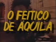 Sigma promo - O Feitico de Aquila - Tela Quente - 1988 - 1